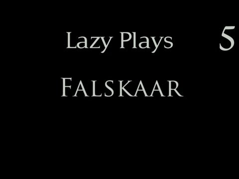 Lazy Plays - TES: Skyrim - Falskaar - Part 5 - Key of Strength