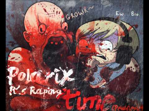 Polarix - It's Raping Time ft. Pewdiepie