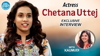 Actress Chetana Uttej Exclusive Interview