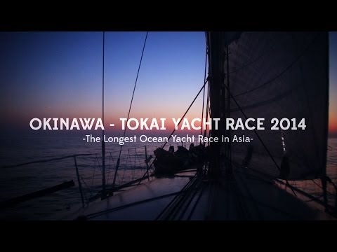 The Okinawa Tokai Yacht Race 2014 Film