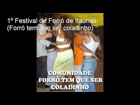 1º Festival de Forró de Itaúnas (Forró tem que ser coladinho) (full album)