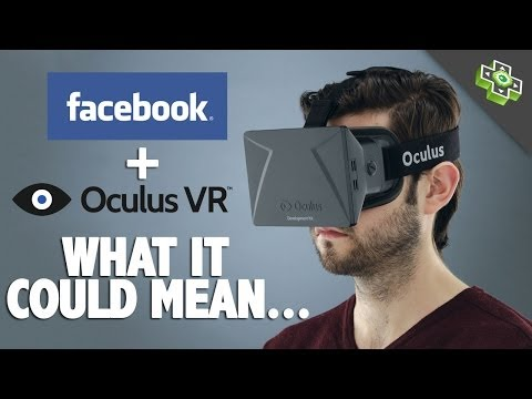 Facebook buys Oculus for $2,000,000,000 (TWO BILLION DOLLARS) - What could this mean?