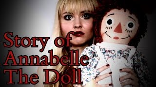 Story Of Annabelle The Haunted Demonic Doll