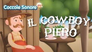 Il Cowboy Piero Canzoni Per Bambini Di Coccole Sonore