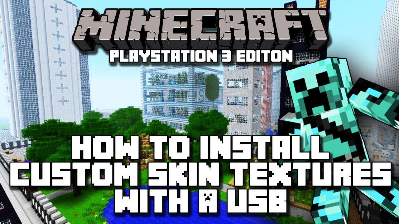 Minecraft Playstation 3 Edition How to Install Custom