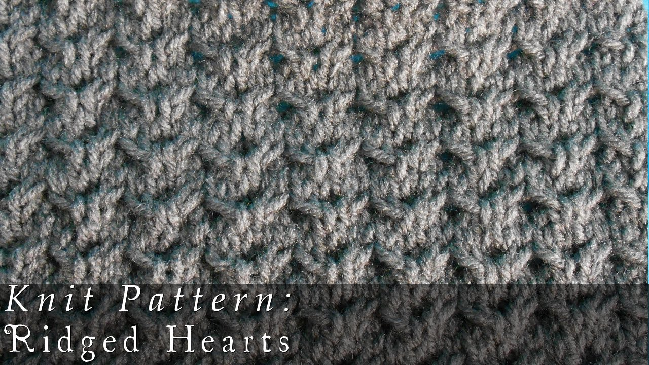 Ridged Hearts Knit Pattern - YouTube