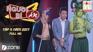 Người Bí Ẩn 2017 l Tập 11 l Vòng 4: Ai là người biểu diễn xiếc trăn? (21/5)