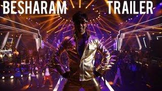Besharam Official Trailer Ranbir Kapoor, Pallavi Sharda