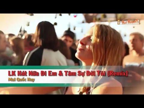 [Karaoke] Liên Khúc Hát Nữa Đi Em & Tâm Sự Đời Tôi (Remix) -  Mai Quốc Huy (Beat HD)