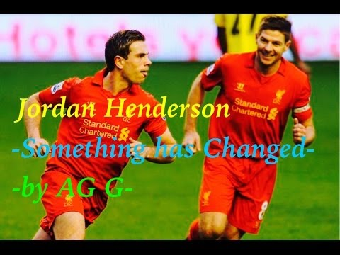 Jordan Henderson - Something has Changed - HD (1080p) - 25/12/2013