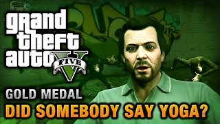 GTA 5 Mission #26 Did Somebody Say Yoga? [100% Gold