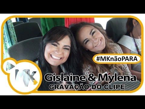 Gislaine e Mylena - CD Romper Meus Limites - Bastidores do clipe Dependente - (#MKnãoPARA)