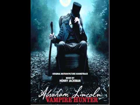 Abraham Lincoln: Vampire Hunter - Full Soundtrack (OST) - Henry Jackman