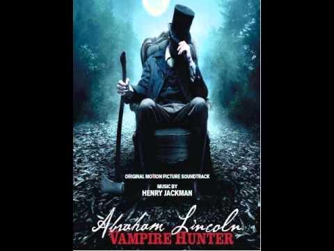 Abraham Lincoln: Vampire Hunter - Full Soundtrack (OST) - Henry Jackman