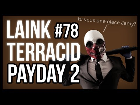 laink et terracid 78 payday 2 feat guzz youtube. Black Bedroom Furniture Sets. Home Design Ideas