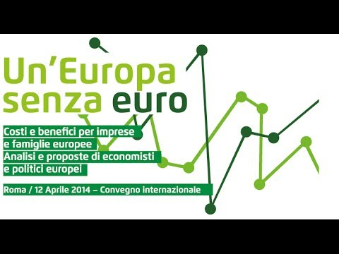Un'Europa senza Euro ( sessione pomeridiana )