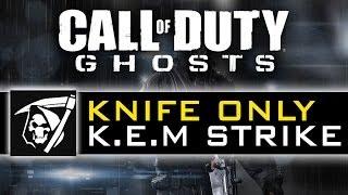 CoD Ghosts Knife Only KEM Strike - Knifing K.E.M
