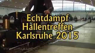 Echtdampf-Hallentreffen Karlsruhe 2015