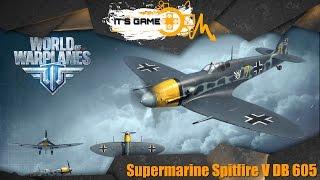 Supermarine Spitfire V DB 605 в World of Warplanes.