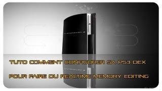 HACK PS3 TUTO : Comment Configuer Sa PS3 DEX Pour Faire Du