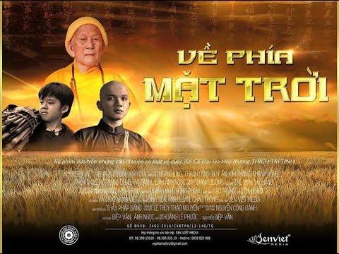 Phim Phật Giáo Hay Mới Nhất | VỀ PHÍA MẶT TRỜI Full HD |  Phim Phật Giáo Việt Nam 2017