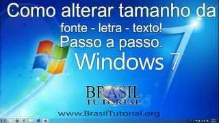 Windows 7 Como Alterar Tamanho Da Fonte Letra Texto