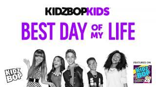 KIDZ BOP Kids Best Day Of My Life (KIDZ BOP 26)