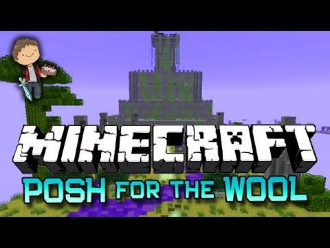 Minecraft: POSH FOR THE WOOL w/Mitch, Jerome and Ryan! (Nexus Mini-Game!)
