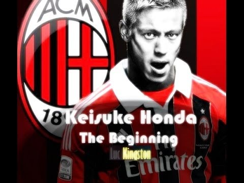 Keisuke HONDA Movie™ Full HD - The Beginning - Welcome to A.C Milan Pt.1 -