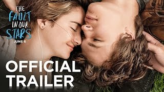 The Fault In Our Stars Official Trailer [HD] 20th