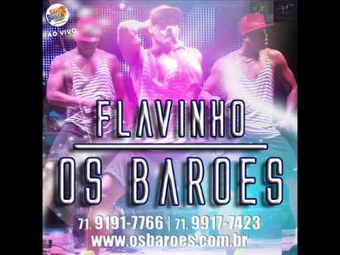 Flavinho e Os Barões - The Best Beach - 2014 • CD COMPLETO