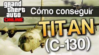 GTA V Online : Como Conseguir El Titan (C-130) Avion