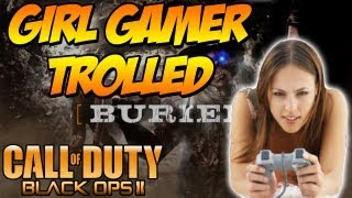 "BO2: ""Buried Zombies"" GIRL GAMER TROLLED PART 1 (Funny Black Ops 2 Zombies)"