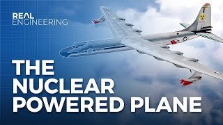 America's Insane Plan for Nuclear Powered Planes