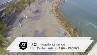 Puerto Vallarta será sede de la 22°a Reunión Anual del Foro Parlamentario Asia - Pacífico