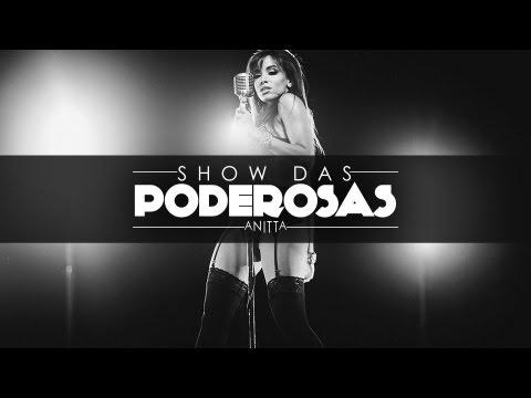 Anitta - Show das Poderosas (Com letra) - CLIPE OFICIAL