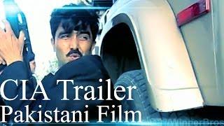 CIA Movie 2014 Trailer|Pakistani|Lollywood|Action Film