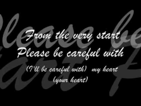 Please Be Careful with my Heart - Sam Milby & Juris.(lyrics)