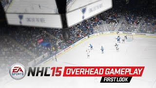 NHL 15 Overhead Gameplay First Look