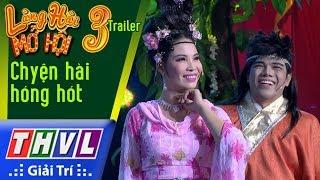 THVL | Làng hài mở hội 2017 – Tập 3[2]: Đội Ngẫu Nhiên náo động làng hài với Võ lâm đại chiến
