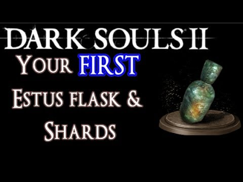 How to get Your FIRST Estus Flask and Estus Shard! - Part 1 - Dark Souls 2 Guide