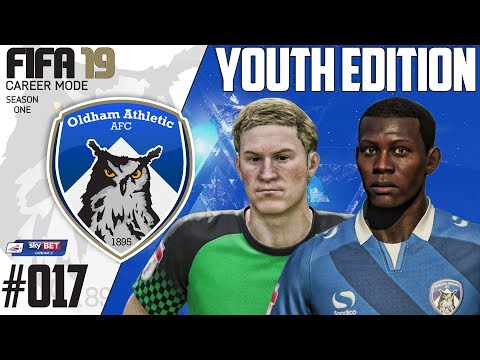 Fifa 19 Career Mode  - Youth Edition - Oldham Athletic - Season 1 EP 17
