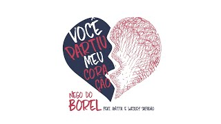 Nego do Borel - Você Partiu Meu Coração - Youtube