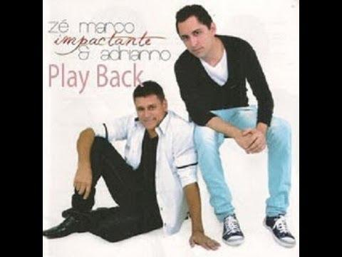 ZE MARCO E ADRIANO PLAY BACK MANIFESTA SENHOR