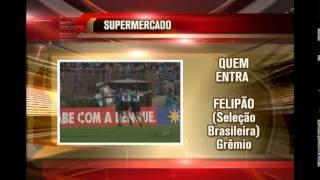 Veja a movimentação no mercado da bola e saiba quem entra e quem sai dos principais times do país e do mundo.QUEM SAIFELIPE (Flamengo)QUEM VOLTAVICTORINO (Palmeiras)QUEM ENTRAADALBERTO (América-RN) - AméricaJONATHAS (Pescara) - ElcheFELIPÃO (Seleção Brasileira) -  Grêmio