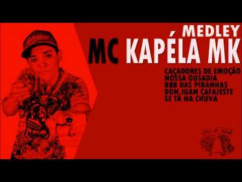 MC Kapela - Medley Músicas Novas (2014)