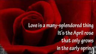 Love Is A Many-splendored Thing (double Length With Lyrics