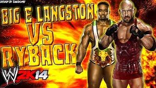 WWE 2K14: Big E Langston Vs Ryback