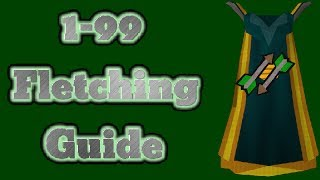 1-99 Fletching Guide Runescape 2014 Fastest And Cheapest