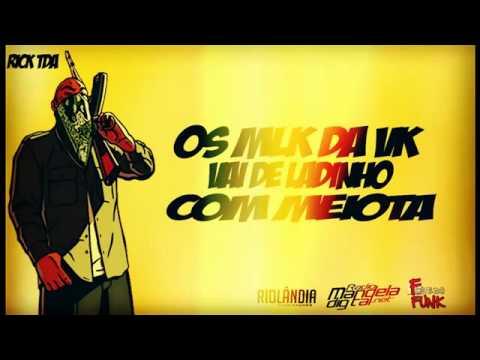 OS MLK DA VK - VAI DE LADINHO COM MEIOTA (DJS YAGO GOMES E WC DO KARATE)